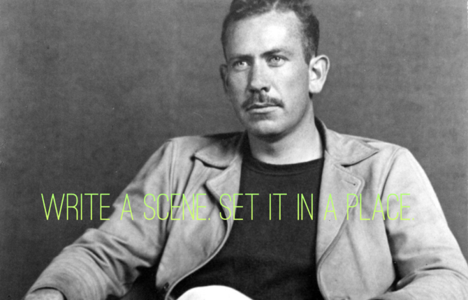 Steinbeck says write your scene